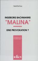 Ingeborg Bachmanns  Malina    eine Provokation  PDF