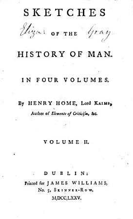 Sketches of the History of Man by H  Home  Lord Kames PDF