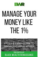 Manage Your Money Like The 1%