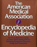 Download The American Medical Association Encyclopedia of Medicine Book