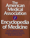 The American Medical Association Encyclopedia of Medicine PDF