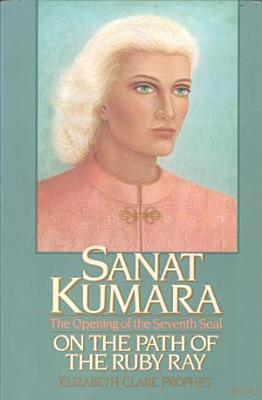 Sanat Kumara on the Path of the Ruby Ray PDF