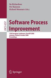 Software Process Improvement: 13th European Conference, EuroSpi 2006, Joensuu, Finland, October 11-13, 2006, Proceedings