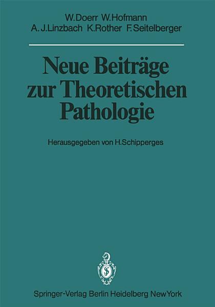 Neue Beitrage Zur Theoretischen Pathologie