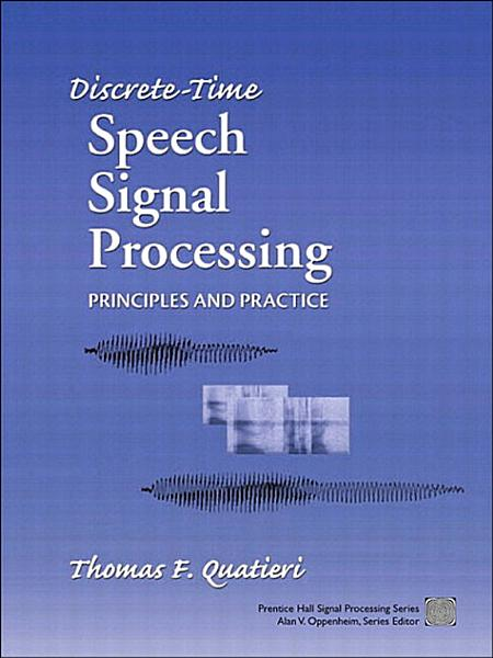 Discrete Time Speech Signal Processing PDF