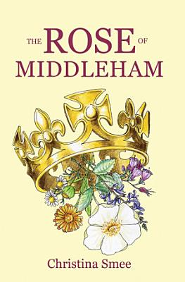 The Rose of Middleham PDF