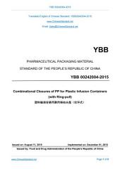 YBB 00242004-2015: Translated English of Chinese Standard. YBB00242004-2015.: Combinational Closures of PP for Plastic Infusion Containers.