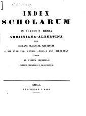 Index scholarum in Academia Regia Christiana Albertina: SS 1845