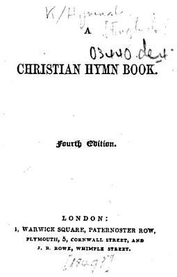 A Christian Hymn Book  Fourth edition