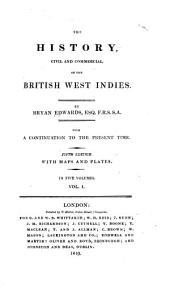 The History, Civil and Commercial, of the British West Indies: Volume 1