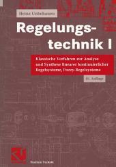 Regelungstechnik I: Klassische Verfahren zur Analyse und Synthese linearer kontinuierlicher Regelsysteme, Fuzzy-Regelsysteme, Ausgabe 10