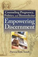 Counseling Pregnancy  Politics  and Biomedicine PDF