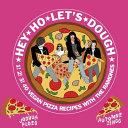 Hey Ho Let s Dough