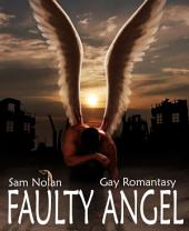 Faulty Angel: Gay Romance