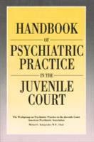 Handbook of Psychiatric Practice in the Juvenile Court PDF