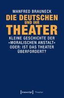 Die Deutschen und ihr Theater PDF