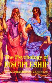 THE PSYCHOLOGY OF DISCIPLESHIP