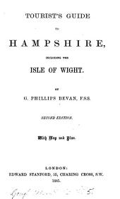 Tourist's guide to Hampshire, including the Isle of Wight
