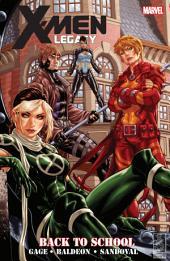 X-Men: Legacy - Back To School, Volume 1