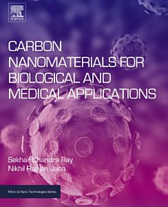 Carbon Nanomaterials for Biological and Medical Applications PDF