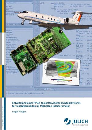 Entwicklung einer FPGA basierten Ansteuerungselektronik f  r Justageeinheiten im Michelson Interferometer PDF