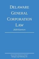 Delaware General Corporation Law  2020 Edition PDF