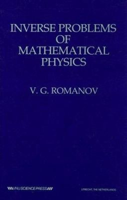 Inverse Problems of Mathematical Physics PDF