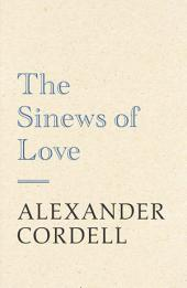 The Sinews of Love
