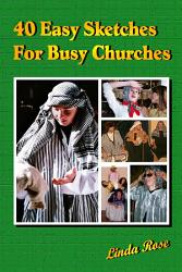 40 Easy Sketches For Busy Churches Book PDF