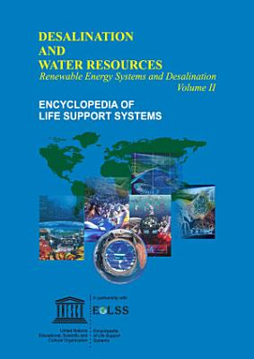 RENEWABLE ENERGY SYSTEMS AND DESALINATION - Volume II