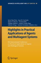 Highlights in Practical Applications of Agents and Multiagent Systems: 9th International Conference on Practical Applications of Agents and Multiagent Systems