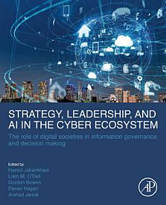 Strategy  Leadership  and AI in the Cyber Ecosystem