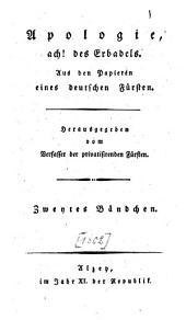 Apologie, ach! des Erbadels: aus den Papieren eines deutschen Fürsten, Band 2