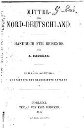 Mittel- und Nord-Deutschland: Handbuch für Reisende