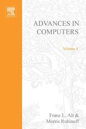 Advances in Computers: Volume 4
