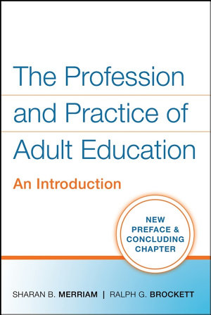 The Profession and Practice of Adult Education PDF