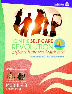 The Self Care Revolution Presents     Module 8  Empowerment PDF