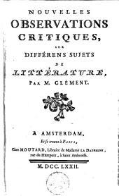 Nouvelles Observations critiques sur différens sujets de littérature