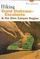 Hiking Grand Staircase Escalante and the Glen Canyon Region PDF