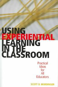 Using Experiential Learning in the Classroom PDF