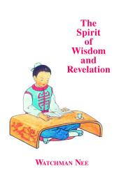 The Spirit of Wisdom and Revelation