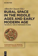 Rural Space in the Middle Ages and Early Modern Age