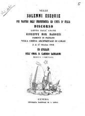 Nelle solenni esequie pei martiri dell'indipendenza ed unità d'Italia discorso letto dall'abate Giuseppe nob. Barozzi parroco di Pianzano nella chiesa arcipetrale di colle il di 17 ottobre 1866