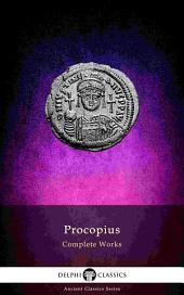 Delphi Complete Works of Procopius (Illustrated)