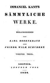 Immanuel Kant's Sämmtliche Werke: Th. Kritik der Urtheilskraft, und Beobachtungen über das Gefühl des Schönen und Erhabenen