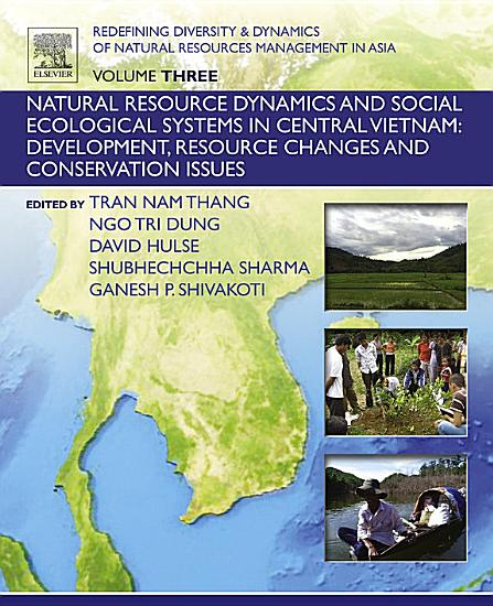 Redefining Diversity and Dynamics of Natural Resources Management in Asia  Volume 3 PDF