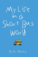 My Life in a Short Bus World PDF