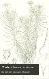 Hooker's Icones Plantarum: Volume 12
