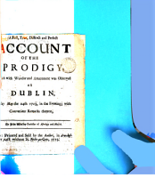 A Full  True  Distinct and Perfect Account of the Prodigy  which with Wonder and Amazement was Observed at Dublin  Sunday May the 24th 1713      By John Whalley     PDF