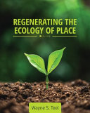 Regenerating the Ecology of Place